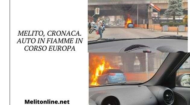 Melito, cronaca. Auto in fiamme in corso Europa